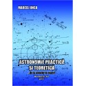 Astronomie practica si teoretica