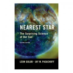 Nearest Star - The Surprising Science of Our Sun